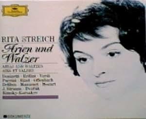 Rita Streich: Chante des Airs et des Valses / Singt Arien und Walzer