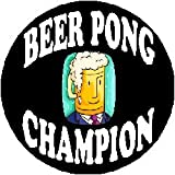 BEER PONG CHAMPION (Mug Face) 1.25″ Magnet ~ Champ