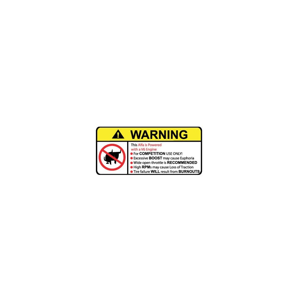 Alfa V6 No Bull, Warning decal, sticker
