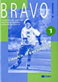 img - for Bravo 1: Cahier book / textbook / text book