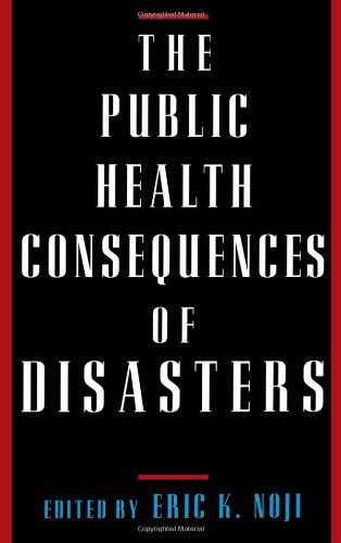 Cover:  The Public Health Consequences of Disasters