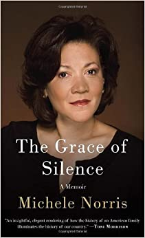 The Grace of Silence : a memoir