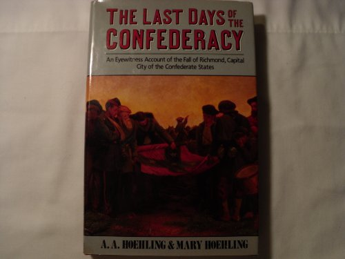 Last Days Of The Confederacy