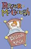 Pillow Talk (Puffin Books) (0140325042) by McGough, Roger