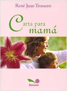 Carta para mama / Letter for mom (Mensajes) (Spanish Edition) (Spanish