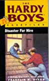 Disaster for Hire (The Hardy Boys Casefiles #23) (0671716131) by Dixon, Franklin W.