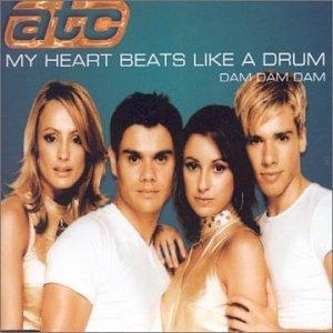 ATC - My Heart Beats Like A Drum (Dam Dam Dam) - Zortam Music