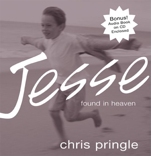 Jesse: Found In Heaven (w/CD), Chris Pringle