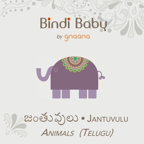 Bindi Baby Animals (Telugu): A Beginner Language Book for Telugu Kids