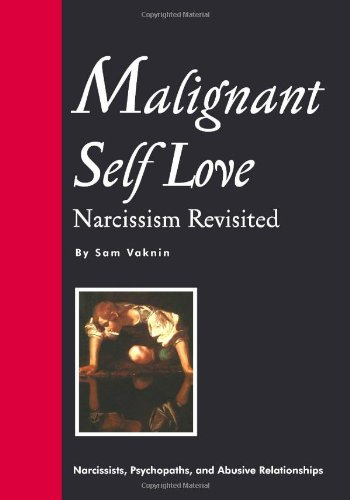 Malignant Self-Love: Narcissism Revisited: Sam Vaknin, Lidija Rangelovska: 9788023833843: Amazon.com: Books