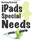 Getting Started: iPads for Special Needs