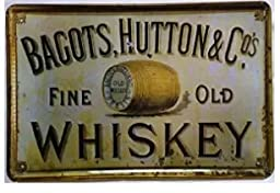 Yours Dec Metal Tin Sign Bagots,hutton Fine Old Whiskey Retro Vintage Tin Sign 12 X 8