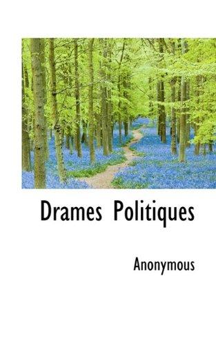 Drames Politiques