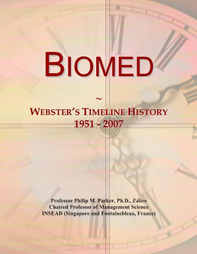 Biomed: Webster's Timeline History, 1951 - 2007