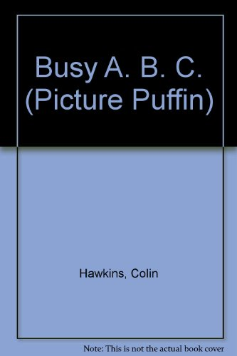 Childrens Books Reviews Busy A B C Bfk No 70