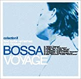 Bossa Voyage collection II
