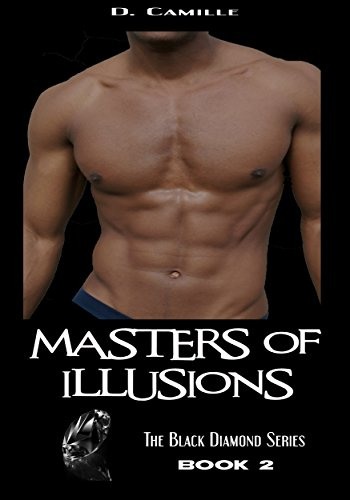 Masters of Illusions (The Black Diamond Series Book 2) PDF