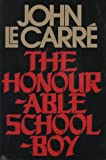 THE HONOURABLE SCHOOL-BOY (0394416457) by JOHN LE CARRE