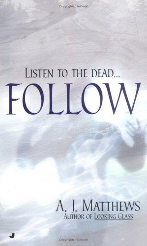 Follow, A. J. MATTHEWS