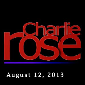 Charlie Rose: John Oliver, August 12, 2013 Radio/TV Program