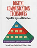 img - for Digital Communication Techniques: Signal Design and Detection book / textbook / text book