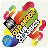 Various Artists Back To The Old Skool Club Classics