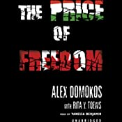 The Price of Freedom | [Alex Domokos, Rita Y. Toews]