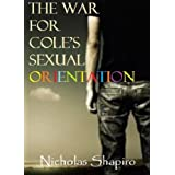 The War For Cole&#39;s Sexual Orientationdi Nicholas Shapiro