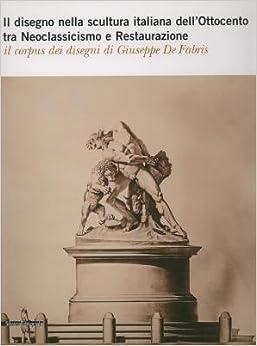 Il disegno nella scultura italiana dell'Ottocento tra