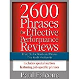 img - for 2600 Phrases for Effective Performance Reviews: Ready-to-Use Words and Phrases That Really Get Results [Paperback] [2005] Paul Falcone book / textbook / text book