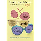Thin, Rich, Pretty: A Novelby Beth Harbison