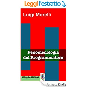Fenomenologia del Programmatore (Jargon Files Vol. 1)
