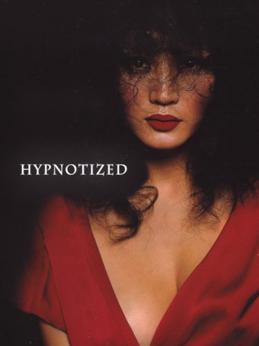 ... on the steamy erotic tension between its two leads, Hypnotized is a ...