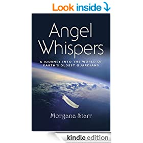 Angel Whispers: A Journey into the World of Earth's Oldest Guardians