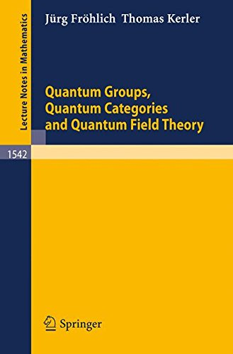 Quantum Groups, Quantum Categories and Quantum Field Theory (Lecture Notes in Mathematics) (Algebraic Number Theory Frohlich compare prices)
