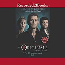 The Originals: The Loss (       UNABRIDGED) by Julie Plec Narrated by Saskia Maarleveld