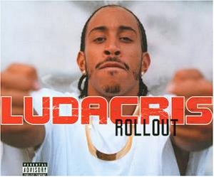 Ludacris - Roll Out (My Business) - Zortam Music