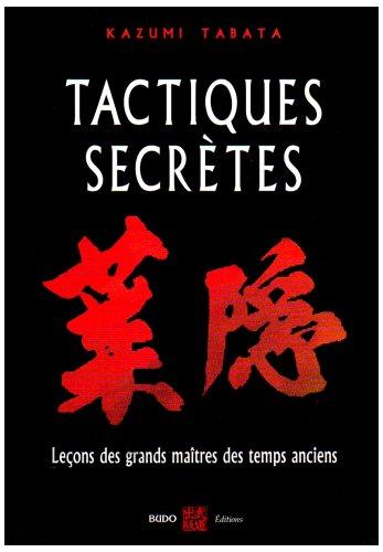 tactiques-secretes-lecons-martiales-des-grands-maitres-des-temps-anciens