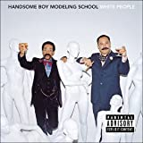 Handsome Boy Modeling School White People: Parental Advisory [VINYL]