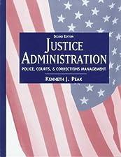 Justice Administration by Ken Peak