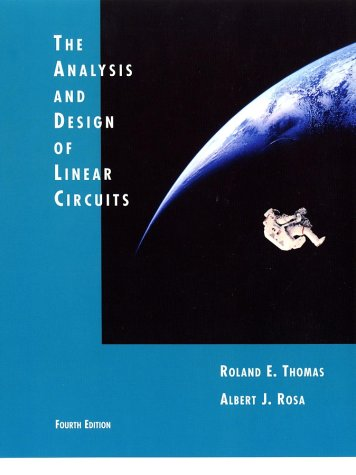 The Analysis and Design of Linear Circuits, Fourth Edition