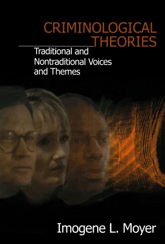 Criminological Theories: Traditional and Non-Traditional...