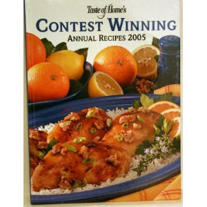 Taste of Home's Contest Winning Annual Recipes 2005 Taste of Home