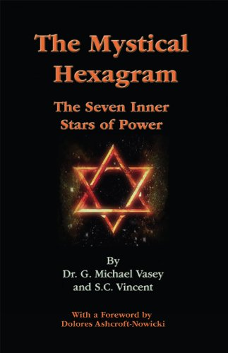 Book: The Mystical Hexagram by Dr. G. Michael Vasey, S.C. Vincent
