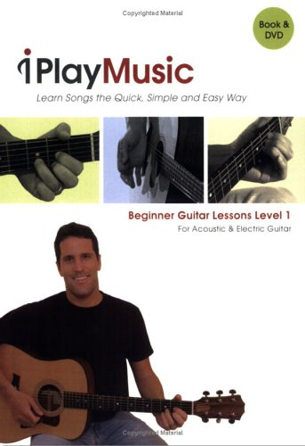 Beginner Guitar Lessons, Level 1: For Acoustic & Electric Guitar (Book & Dvd)