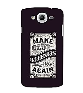 EPICCASE Make Old Things Again Mobile Back Case Cover For Samsung Galaxy Mega 5.8 I 9150 (Designer Case)