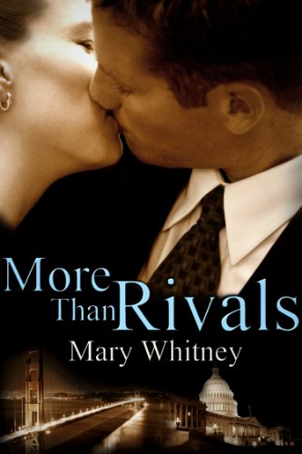 More Than Rivals by Mary Whitney