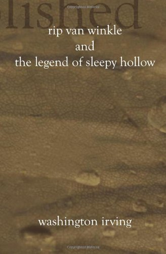 Rip Van Winkle And The Legend of Sleepy Hollow book cover