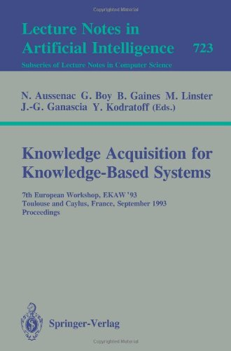 Knowledge Acquisition for Knowledge-Based Systems: 7th European Workshop, EKAW'93, Toulouse and Caylus, France, September 6-10, 1993. Proceedings