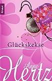 Glückskekse - Anne Hertz